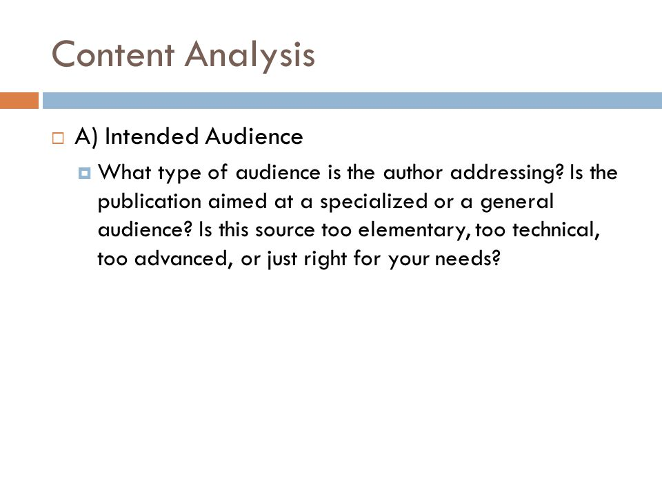 Content Analysis A) Intended Audience
