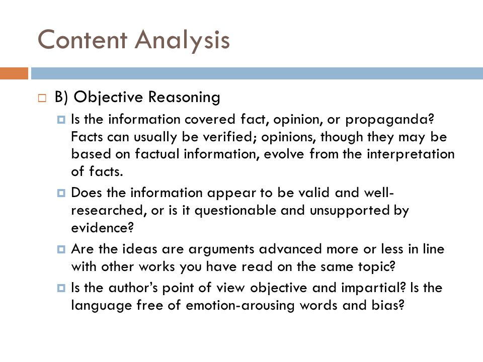 Content Analysis B) Objective Reasoning