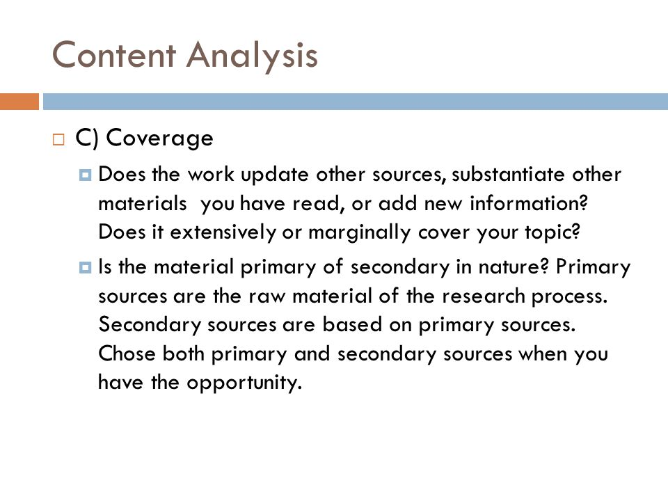 Content Analysis C) Coverage