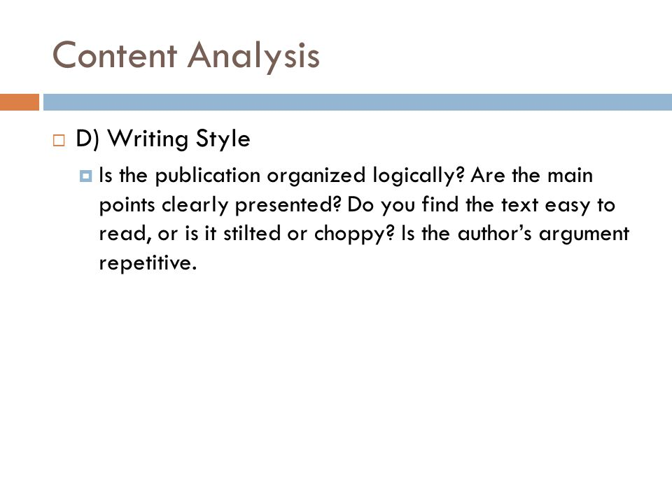 Content Analysis D) Writing Style