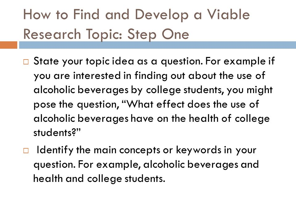 How to Find and Develop a Viable Research Topic: Step One