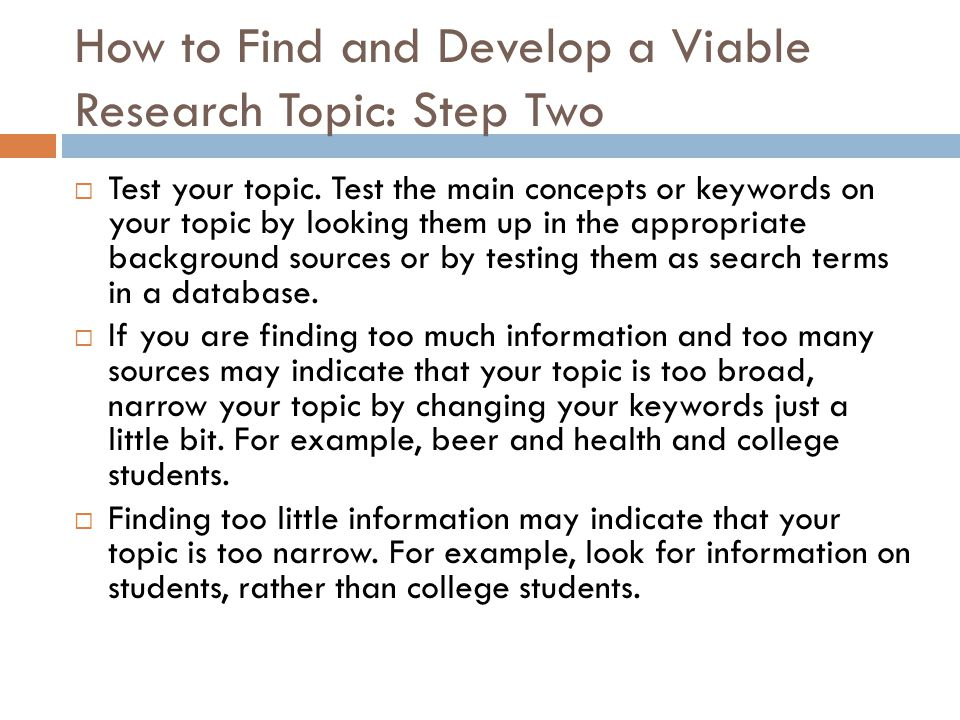 How to Find and Develop a Viable Research Topic: Step Two