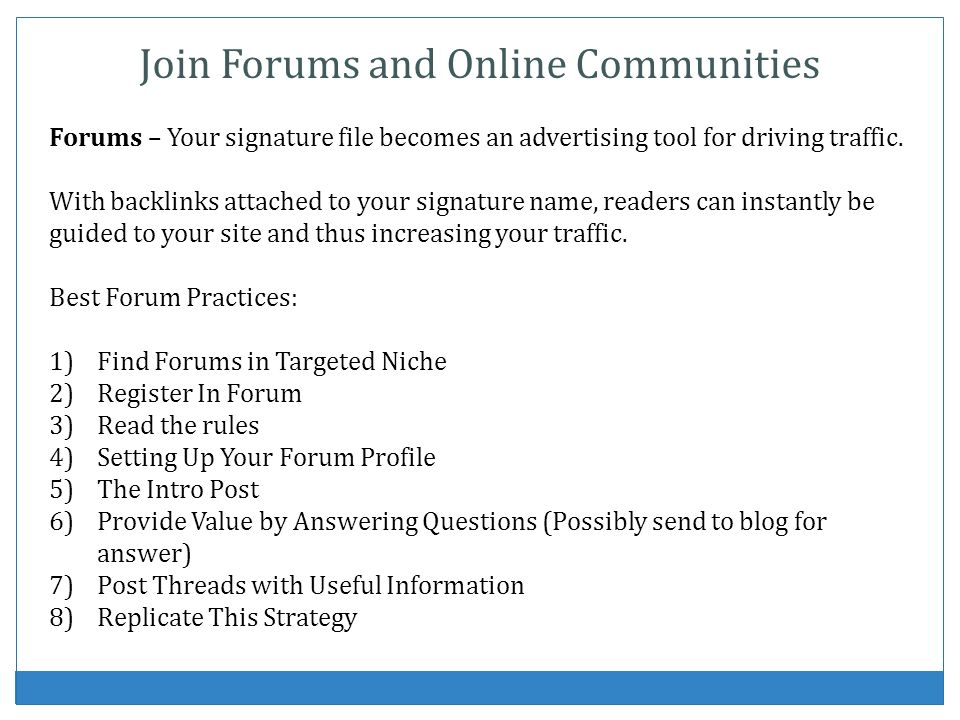 Join Forums and Online Communities
