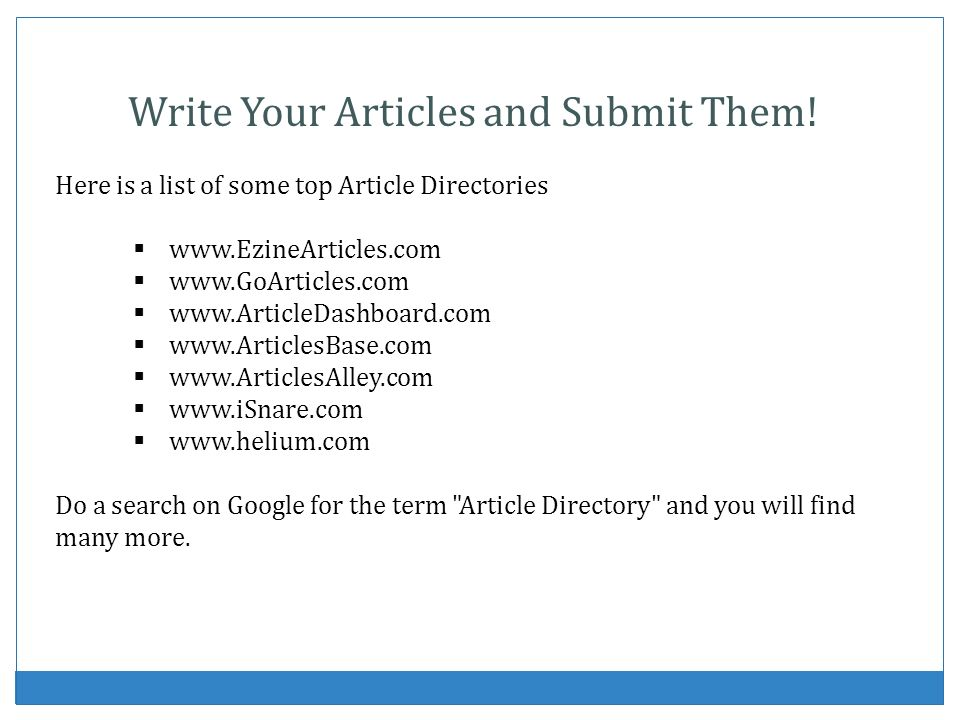 Write Your Articles and Submit Them!