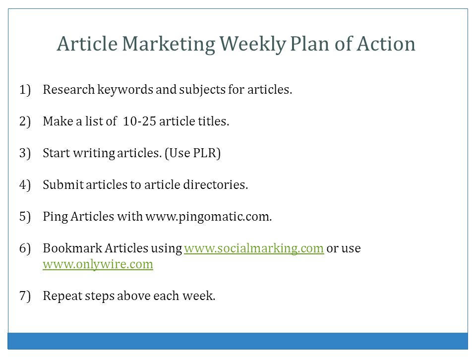 Article Marketing Weekly Plan of Action