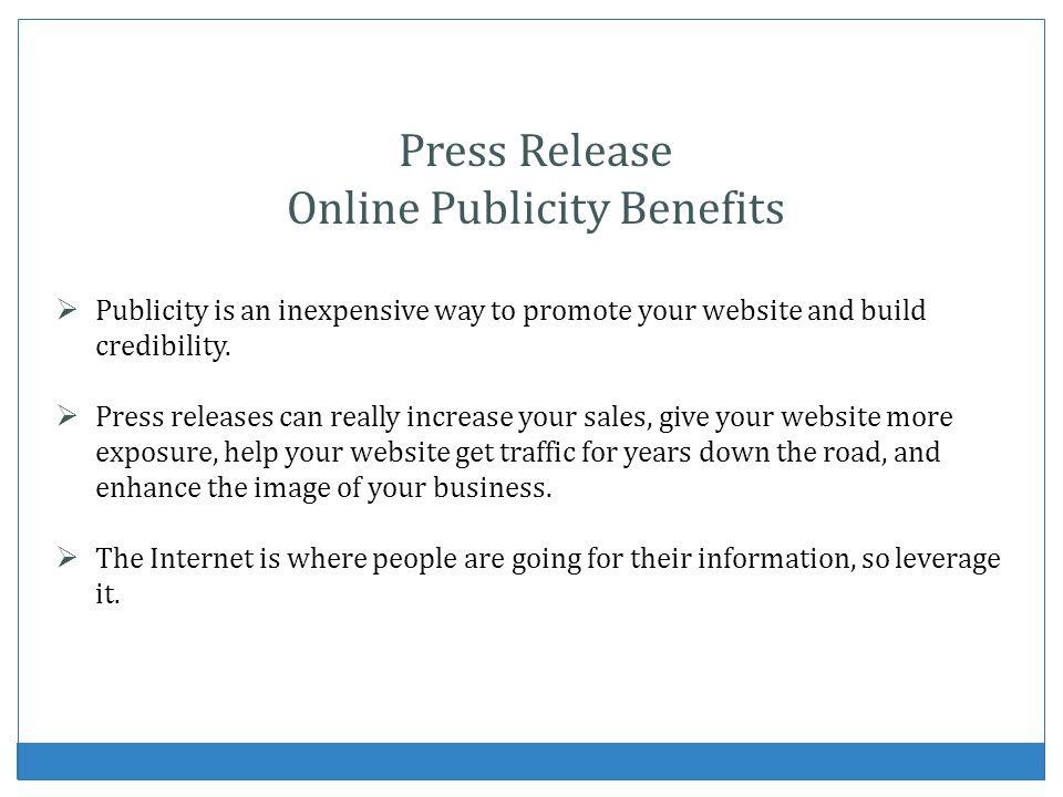 Online Publicity Benefits