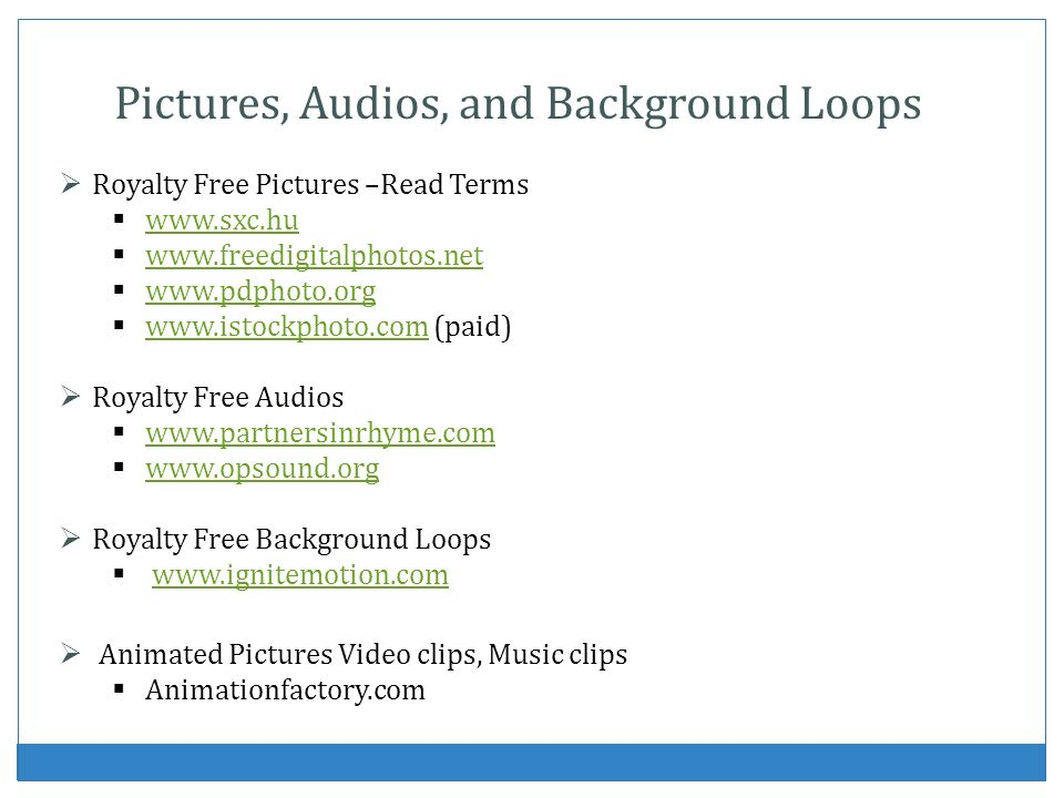 Pictures, Audios, and Background Loops