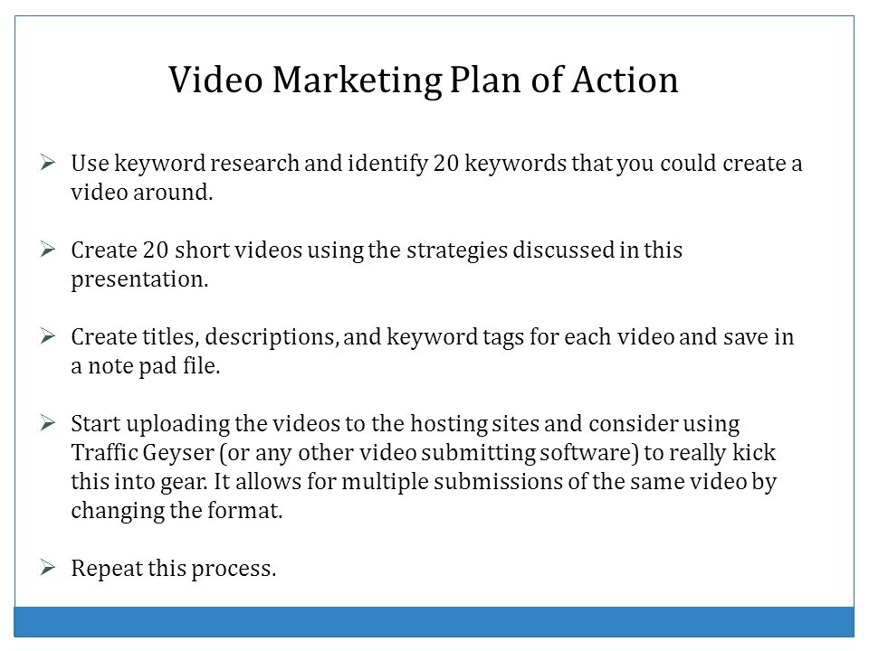 Video Marketing Plan of Action