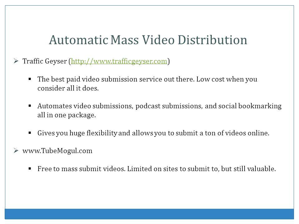 Automatic Mass Video Distribution
