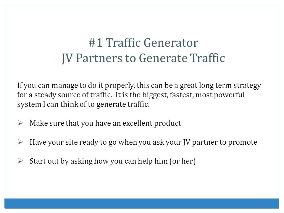 #1 Traffic Generator JV Partners to Generate Traffic