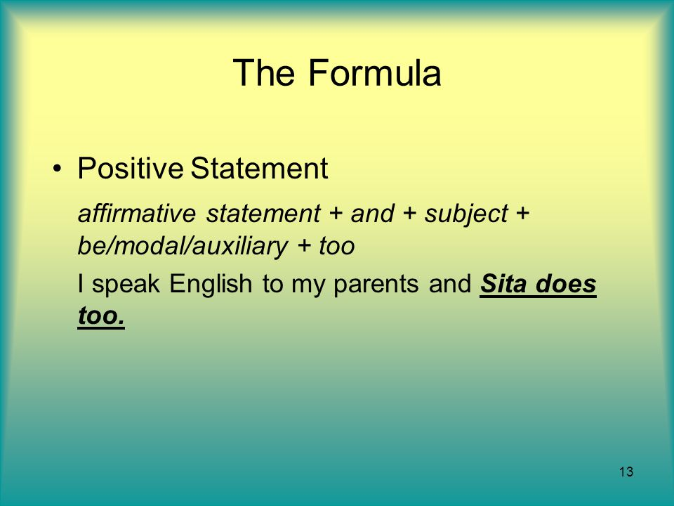 The Formula Positive Statement