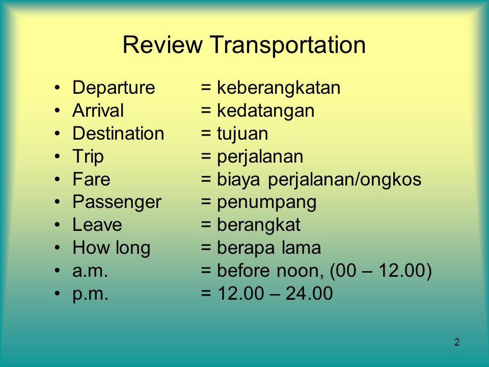Review Transportation