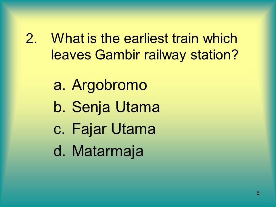 What is the earliest train which leaves Gambir railway station