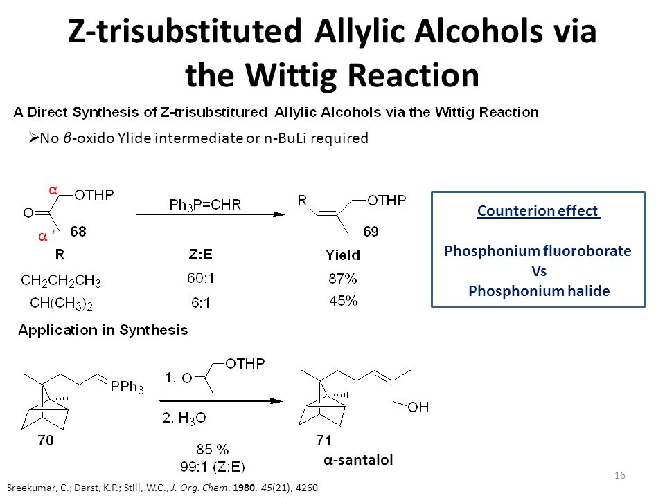 Z-trisubstituted Allylic Alcohols via the Wittig Reaction