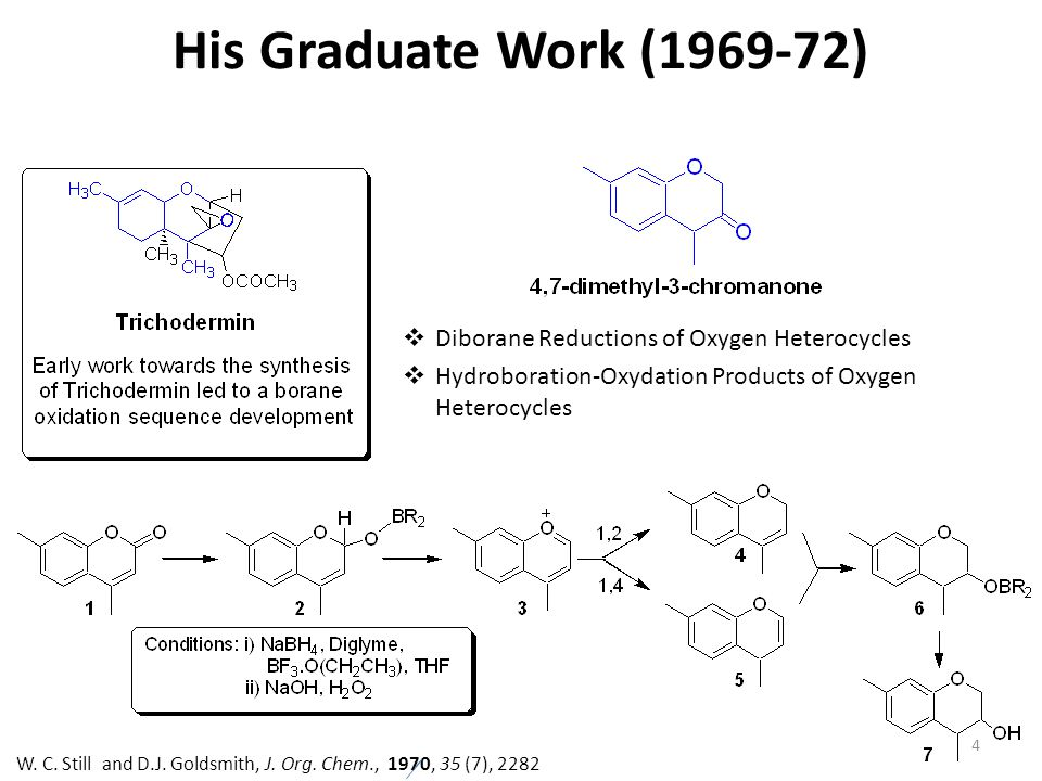 His Graduate Work (1969-72) Diborane Reductions of Oxygen Heterocycles