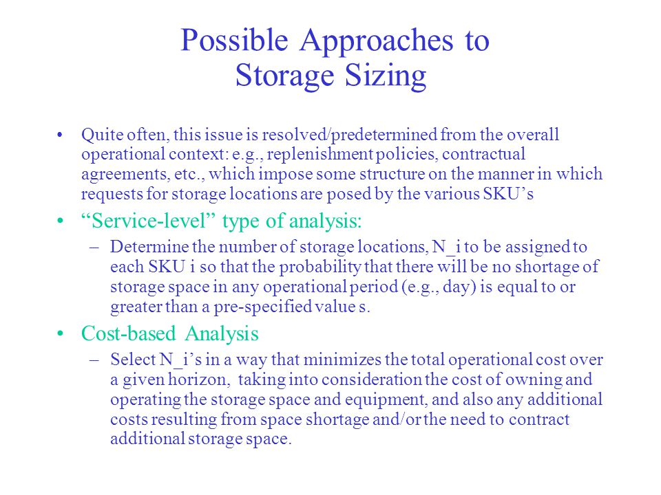 Possible Approaches to Storage Sizing