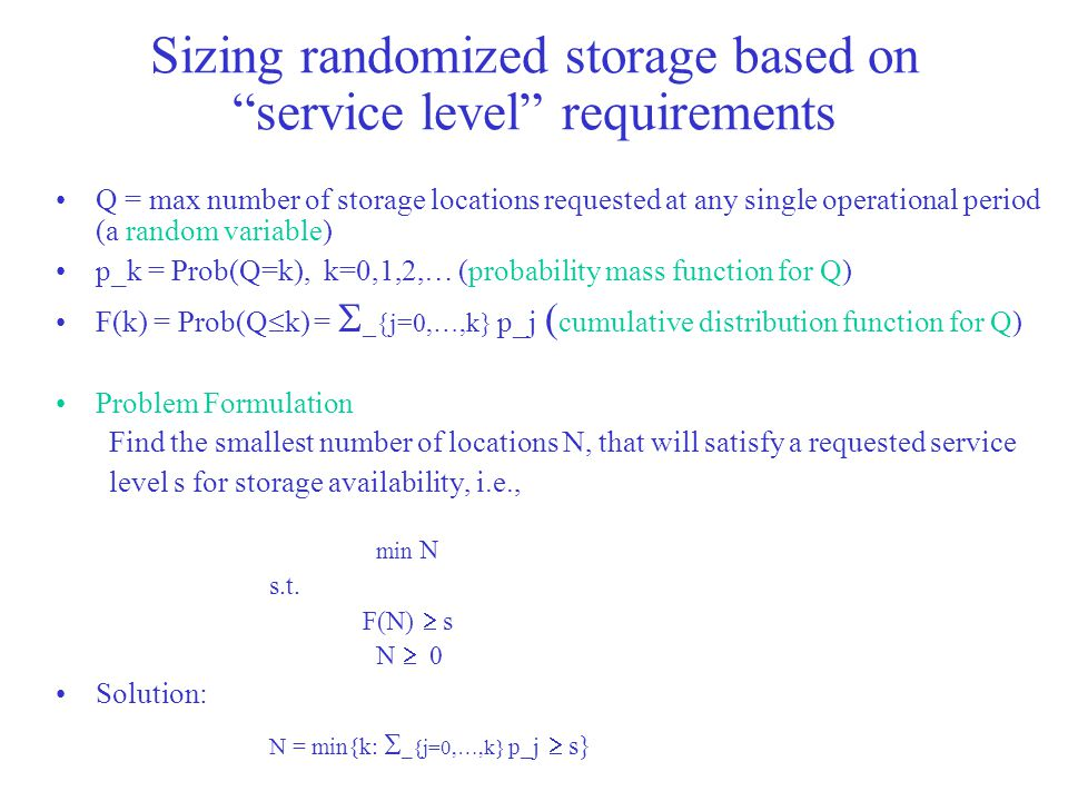 Sizing randomized storage based on service level requirements