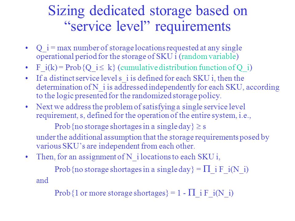 Sizing dedicated storage based on service level requirements