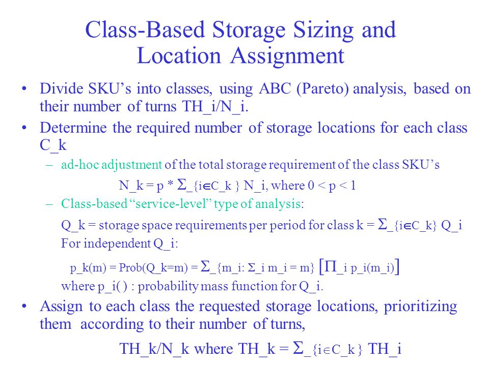 Class-Based Storage Sizing and Location Assignment