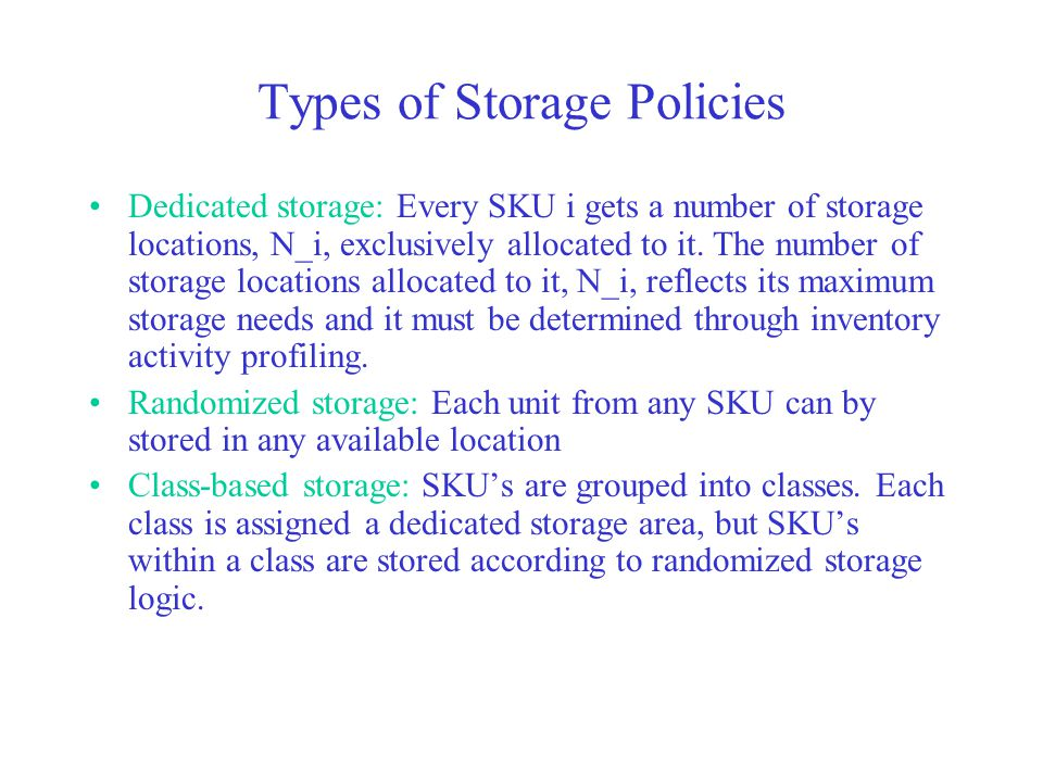 Types of Storage Policies