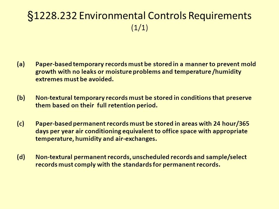 §1228.232 Environmental Controls Requirements (1/1)