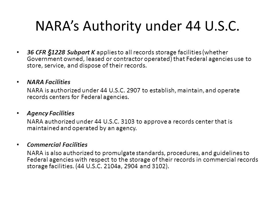 NARA's Authority under 44 U.S.C.
