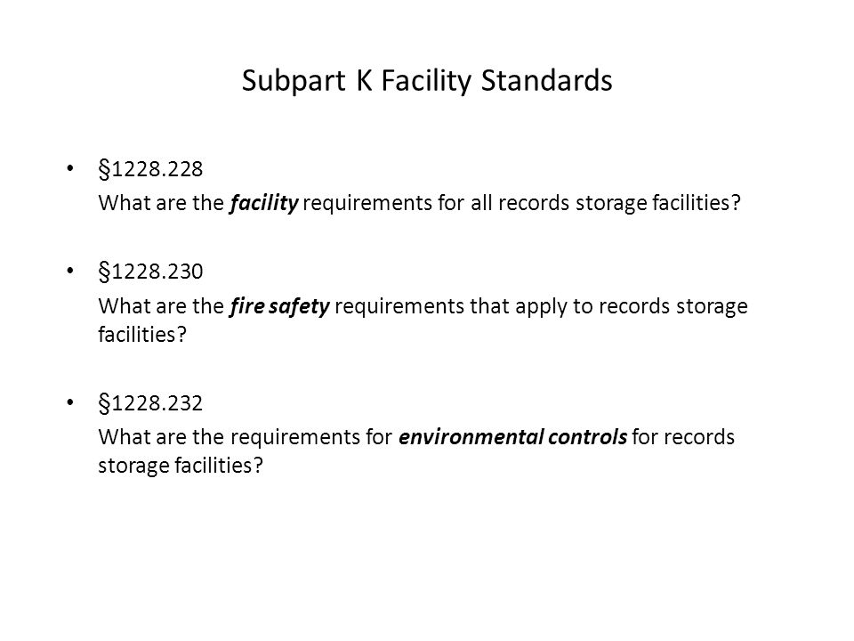 Subpart K Facility Standards