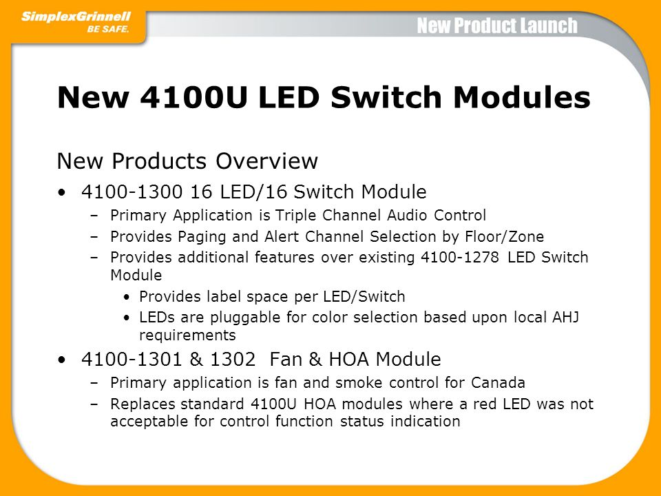 New 4100U LED Switch Modules
