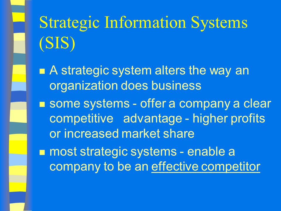 Strategic Information Systems (SIS)