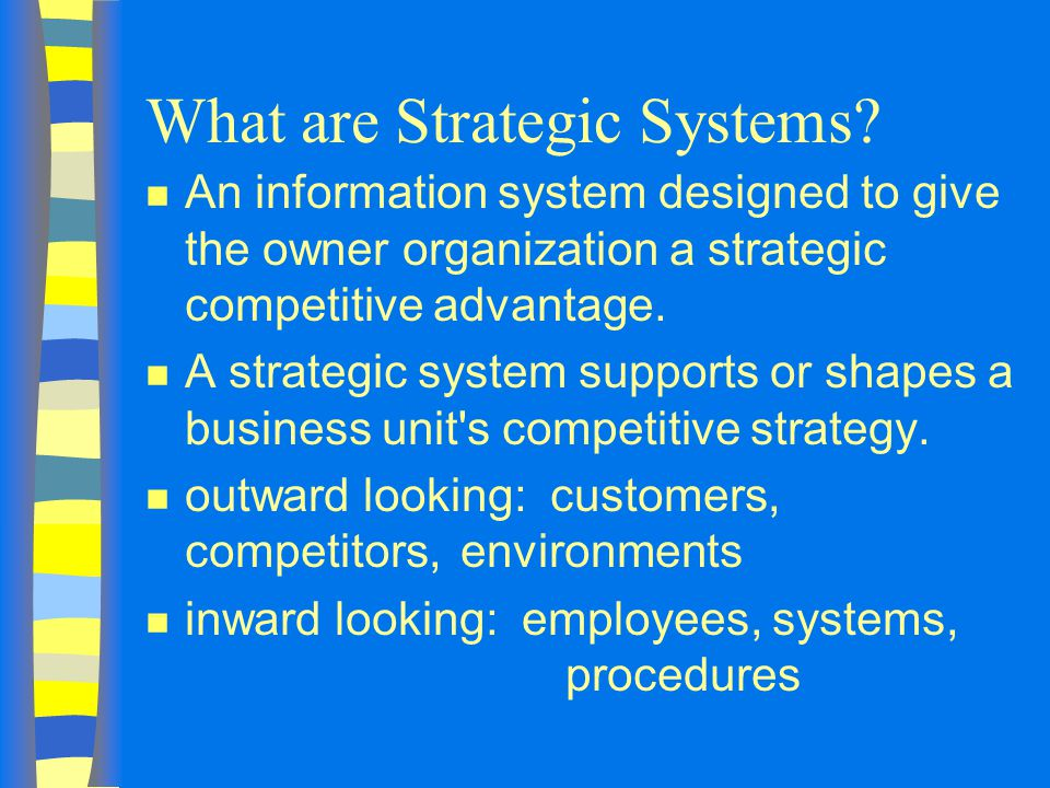 What are Strategic Systems