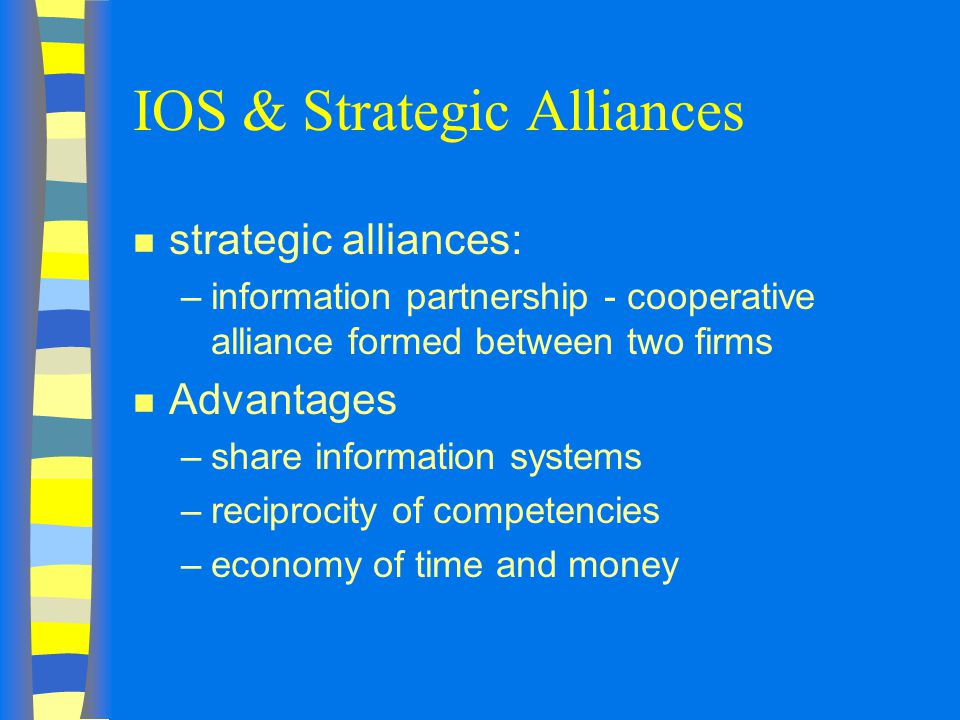IOS & Strategic Alliances