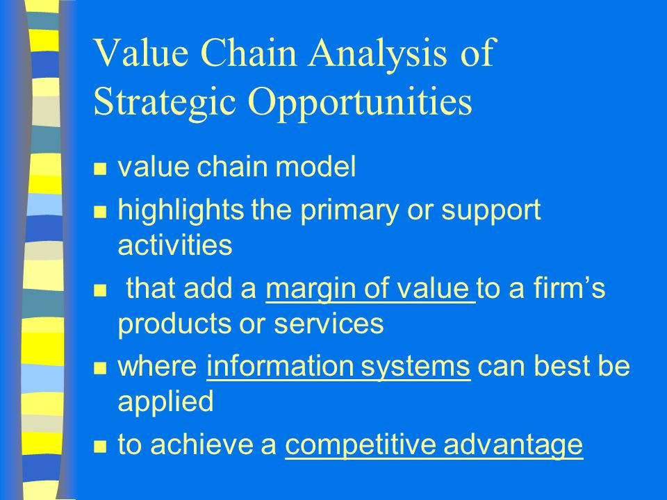 Value Chain Analysis of Strategic Opportunities