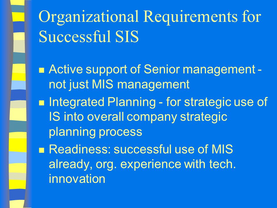 Organizational Requirements for Successful SIS