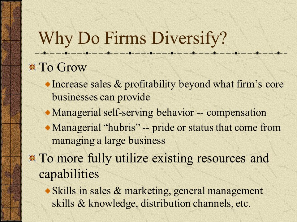 Why Do Firms Diversify To Grow
