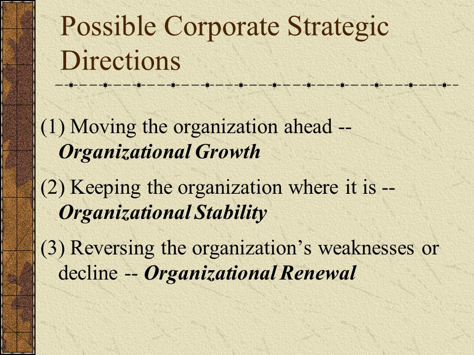 Possible Corporate Strategic Directions