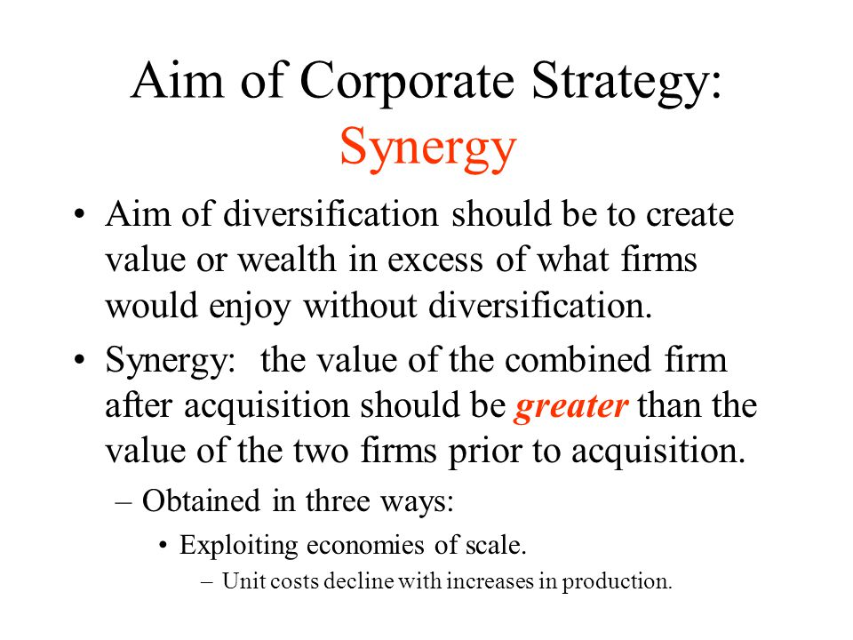Aim of Corporate Strategy: Synergy