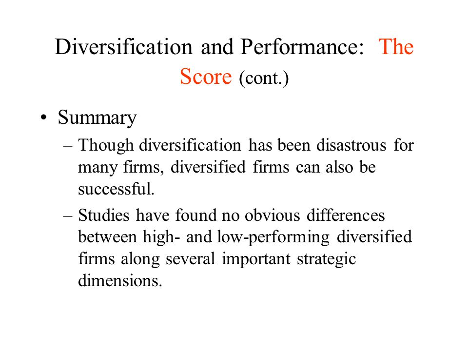 Diversification and Performance: The Score (cont.)