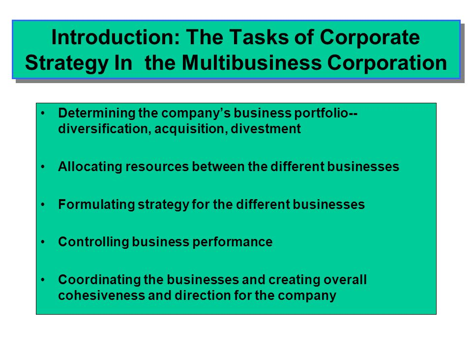 Introduction: The Tasks of Corporate Strategy In the Multibusiness Corporation