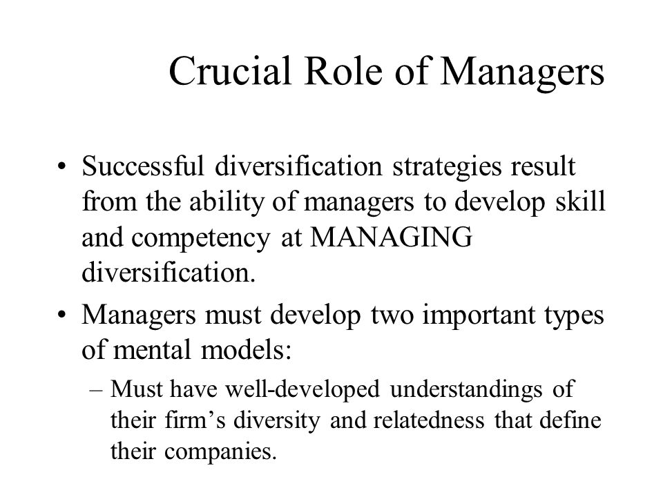 Crucial Role of Managers