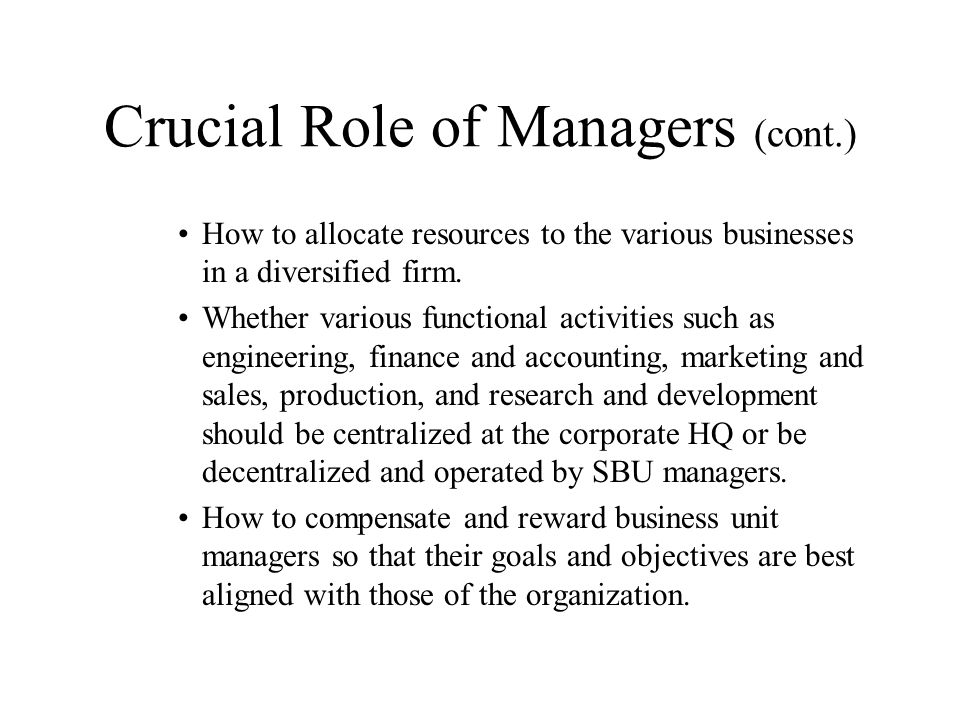 Crucial Role of Managers (cont.)