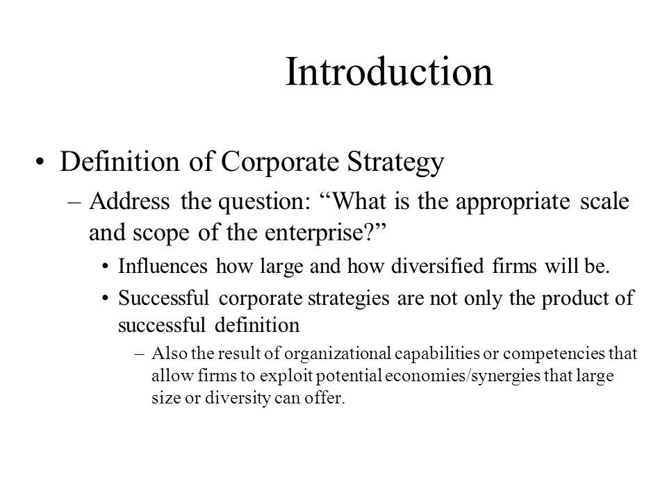 Introduction Definition of Corporate Strategy
