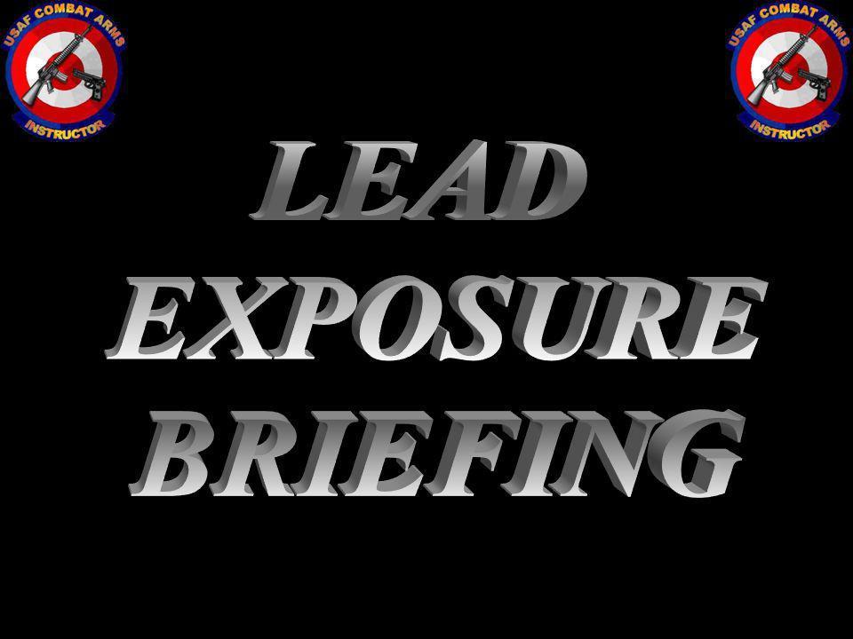 LEAD EXPOSURE BRIEFING