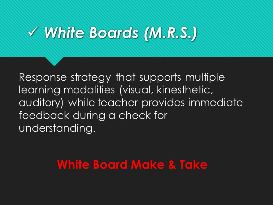 White Boards (M.R.S.) White Board Make & Take
