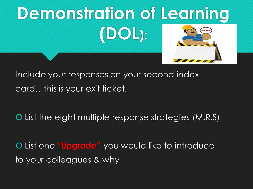 Demonstration of Learning (DOL):
