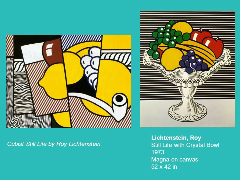 Lichtenstein, Roy Still Life with Crystal Bowl 1973 Magna on canvas 52 x 42 in