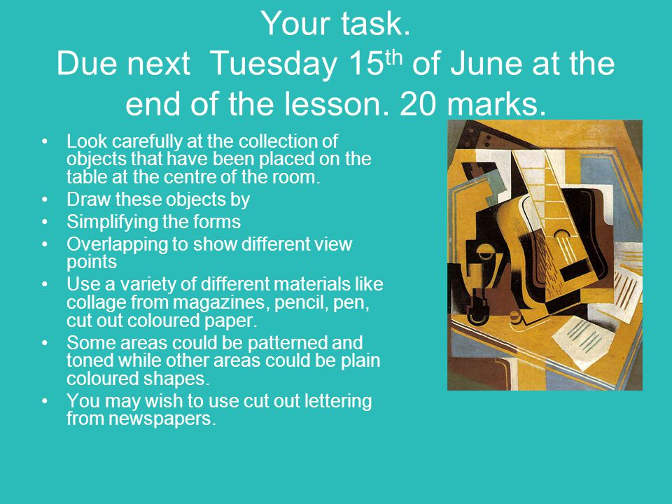 Your task. Due next Tuesday 15th of June at the end of the lesson