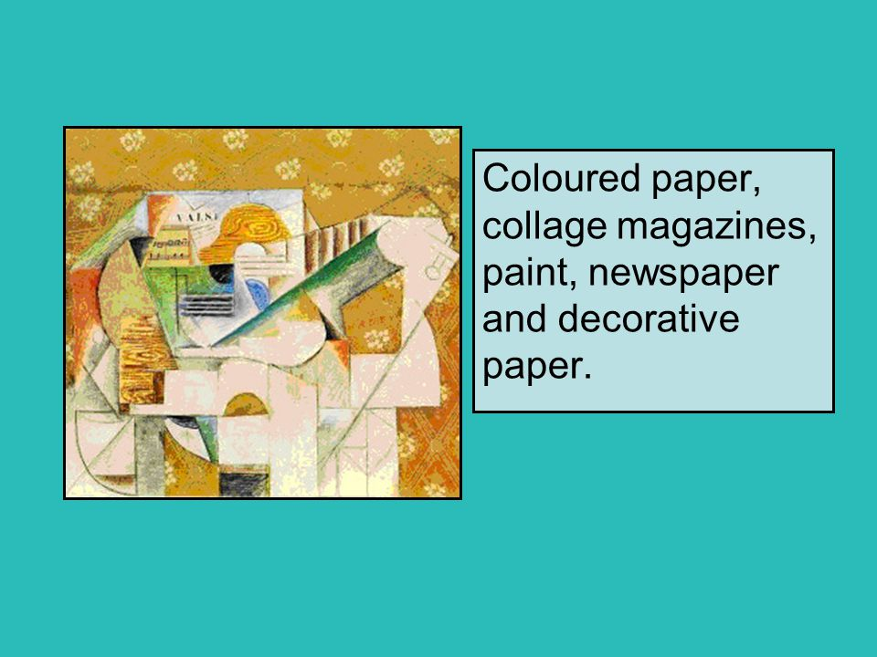 Coloured paper, collage magazines, paint, newspaper and decorative paper.
