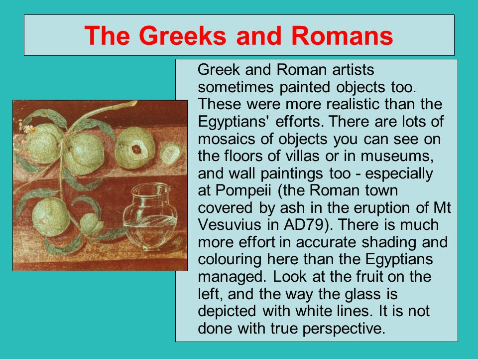 The Greeks and Romans