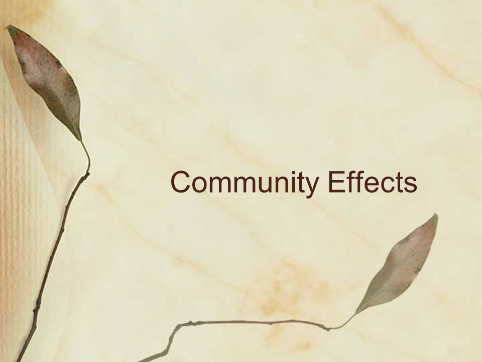 Community Effects