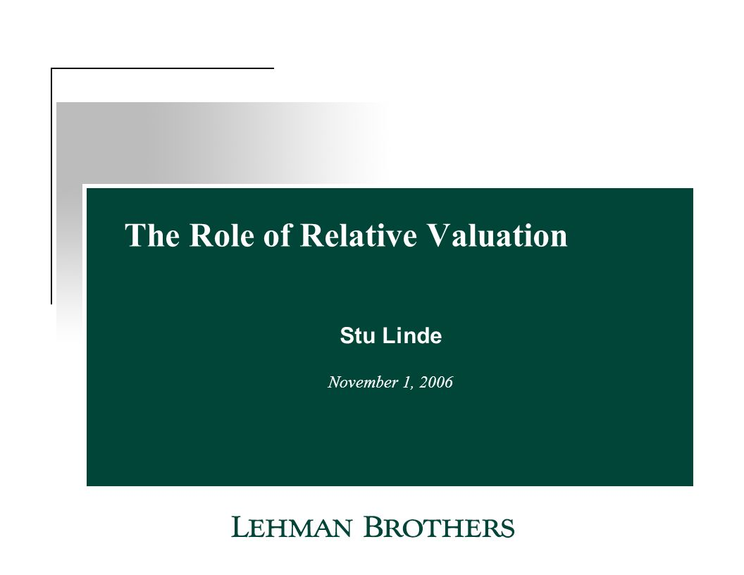 The Role of Relative Valuation